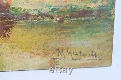 ANCIEN TABLEAU IMPRESSIONNISTE Huile sur PANNEAU de BOIS signé M MATOSES XIXe